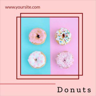 Donuts and Bakery Food Instagram Template